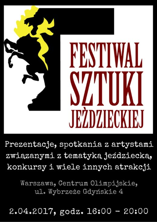 Plakat informujacy o Festiwalu Sztuki Jezdzieckiej 2017