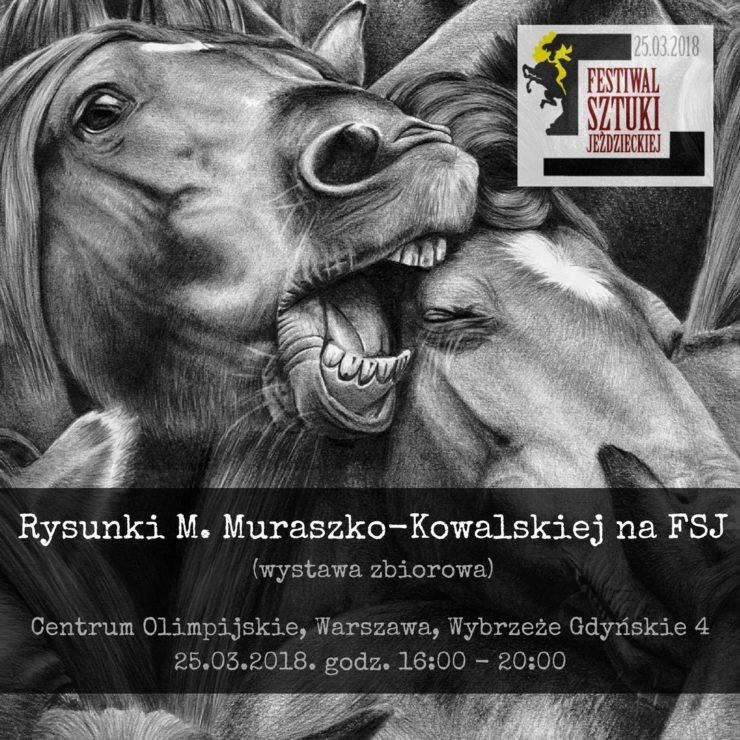 Informacja o wystawie na Festiwalu Sztuki Jeździeckiej.