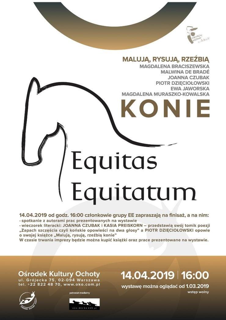 Plakat informujący o wystawie grupy artystycznej Equitas Equitatum, w Warszawie.